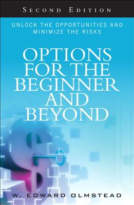Options for the Beginner and Beyond By Olmstead, W. Edward